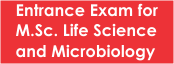 Entrance Exam for MSc Life Science and Microbiology-2019